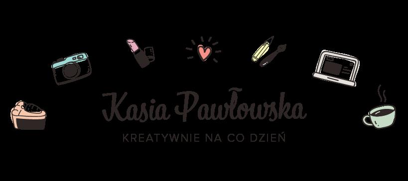 Kasia Pawłowska
